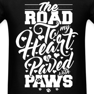 The road to my heart is paved with paws - Men's T-Shirt