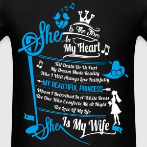 My wife - She is the fire in my heart - Men's T-Shirt