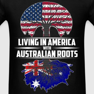 Living in america with Australian roots - Men's T-Shirt