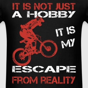 Moutain biking - It is my escape from reality - Men's T-Shirt