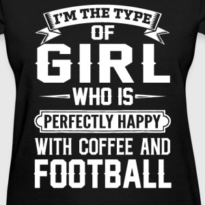 she is happy with coffee and football - Women's T-Shirt