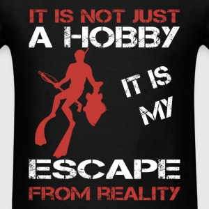 Freediving - It is my escape from reality - Men's T-Shirt