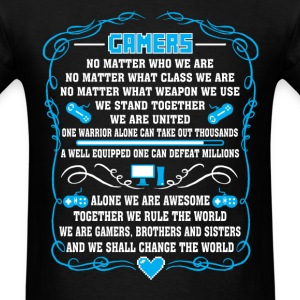 Gamers - Gamers together we rule the world - Men's T-Shirt