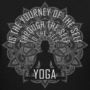 Yoga - Yoga is the journey of the self to the self - Women's T-Shirt