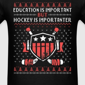 Ugly Christmas Sweater - Hockey is more important - Men's T-Shirt