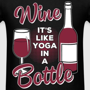 Wine lover - Like yoga in a bottle - Men's T-Shirt
