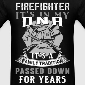 Fireman - It's a family tradition passed down - Men's T-Shirt