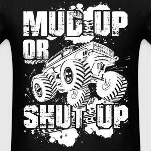 Hammer - Mud up or shut up - Men's T-Shirt