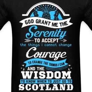 Scotland - God grant me the serenity to accept thi - Men's T-Shirt