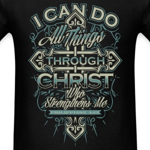 Religious - I can do all things through Christ tee - Men's T-Shirt