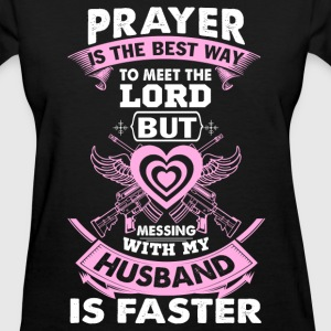 Husband - The best way to meet the lord t-shirt - Women's T-Shirt