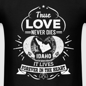 Idaho - Idaho lives forever in the heart t-shirt - Men's T-Shirt