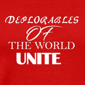 Deplorables of the world unite - Men's Premium T-Shirt