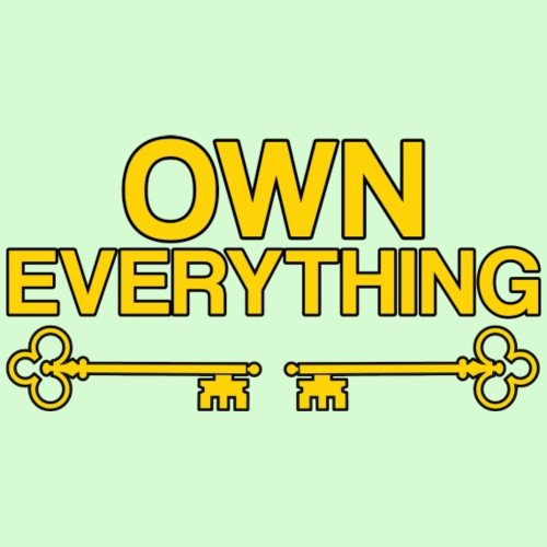 Own Everything