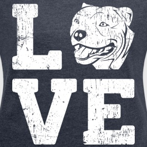 Love Pitbull T-Shirts - Women´s Roll Cuff T-Shirt