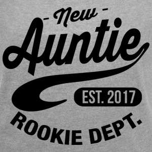 New Auntie 2017 T-Shirts - Women´s Roll Cuff T-Shirt