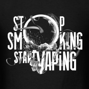 Stop Smoking Start Vaping - Men's T-Shirt