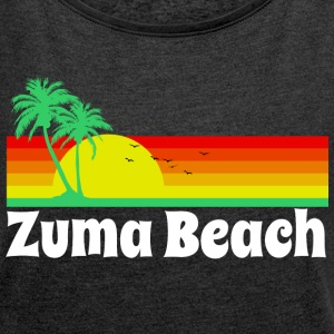 Zuma Beach California T-Shirts - Women's Roll Cuff T-Shirt