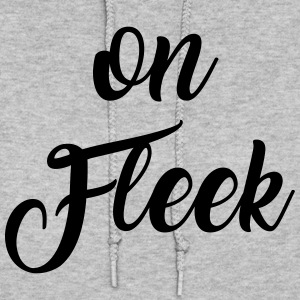 On fleek Hoodies - Women's Hoodie