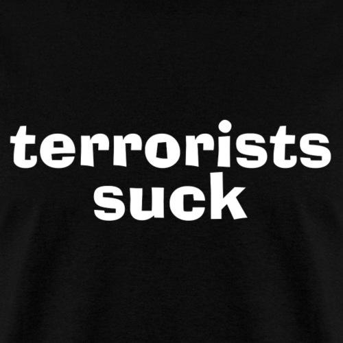 Terrorists Suck