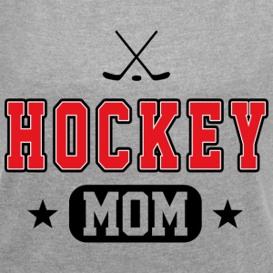 Hockey Mom T-Shirts - Women´s Roll Cuff T-Shirt