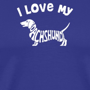 LOVE MY DACHSHUND - Men's Premium T-Shirt