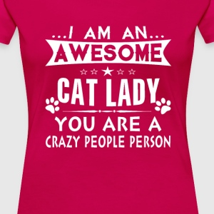 Awesome Cat Lady - Women's Premium T-Shirt