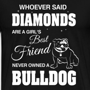 Never Owned A Bulldog T-Shirts - Men's Premium T-Shirt