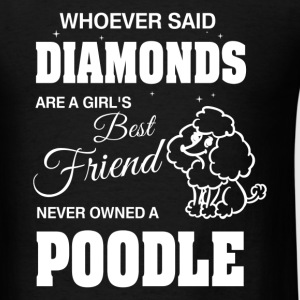 Never Owned A Poodle T-Shirts - Men's T-Shirt