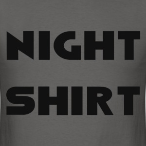 NIGHT SHIRT T-Shirts - Men's T-Shirt