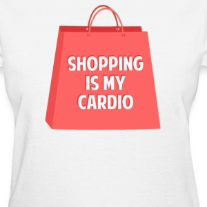Shopping is my Cardio T-Shirts - Women's T-Shirt