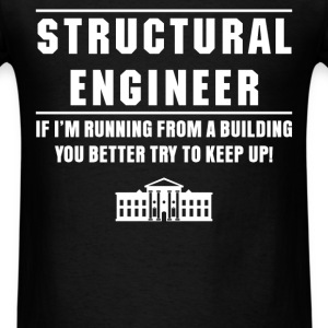 Structural engineer - Structural engineer If I'm r - Men's T-Shirt