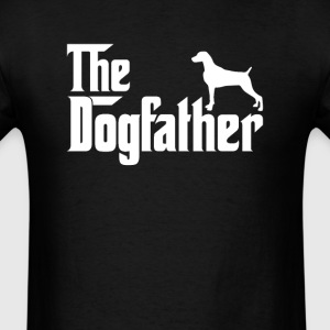 Weimaraner DogFather T-Shirt T-Shirts - Men's T-Shirt