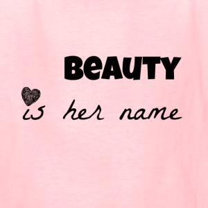 beauty is her name Kids' Shirts - Kids' T-Shirt