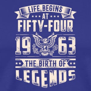 Life Begins at Fifty-four Legends 1963 for 2017 - Men's Premium T-Shirt