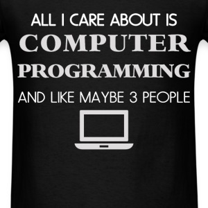 Computer programming - All I care about is Compute - Men's T-Shirt