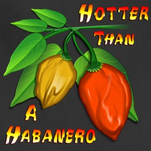 Hotter Than A Habanero - Adjustable Apron