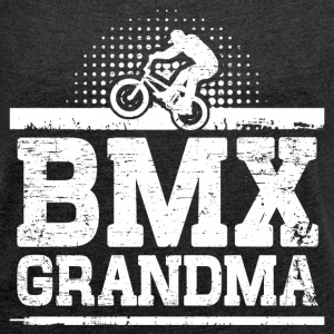 BMX Grandma T-Shirts - Women´s Roll Cuff T-Shirt
