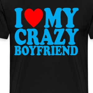 i_love_my_crazy_boyfriend_ - Men's Premium T-Shirt