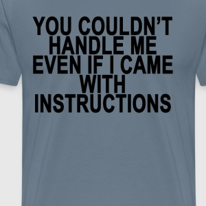 cant_handle_me_ - Men's Premium T-Shirt