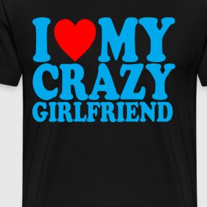 i_love_my_crazy_girlfriend_ - Men's Premium T-Shirt