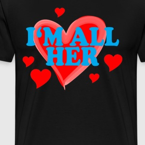 im_all_her_ - Men's Premium T-Shirt