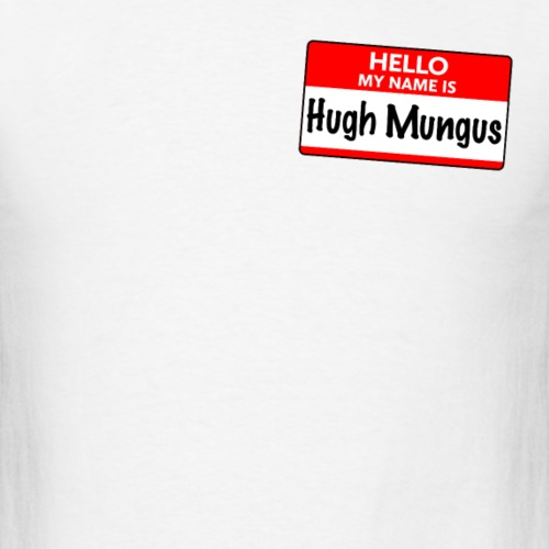 Hugh Mungus Name Sticker