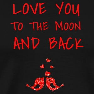 love you to the moon and back II - Men's Premium T-Shirt