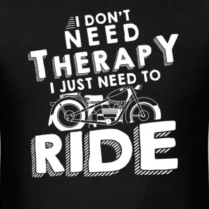 Therapy ride T-Shirts - Men's T-Shirt