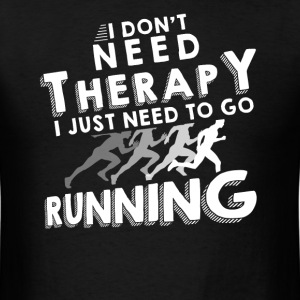 Therapy running T-Shirts - Men's T-Shirt