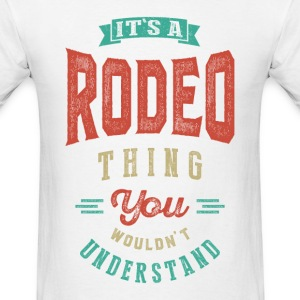 It's a Rodeo Thing | T-shirt - Men's T-Shirt