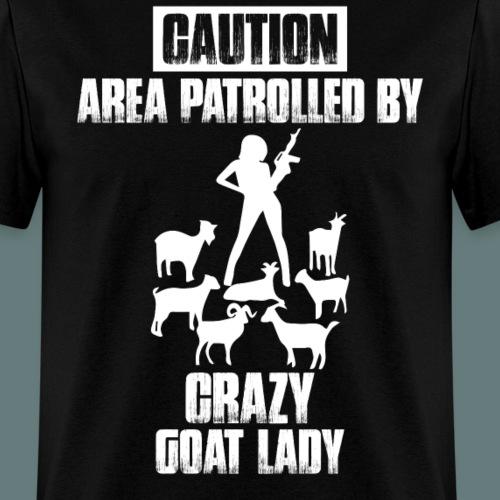Caution Crazy Goat Lady!