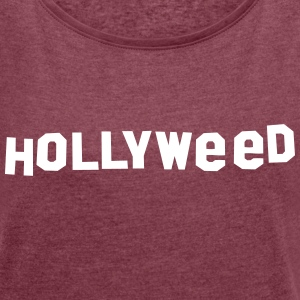 HOLLYWEED T-Shirts - Women´s Roll Cuff T-Shirt