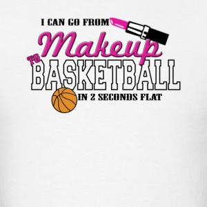 Makeup to Basketball - Men's T-Shirt
